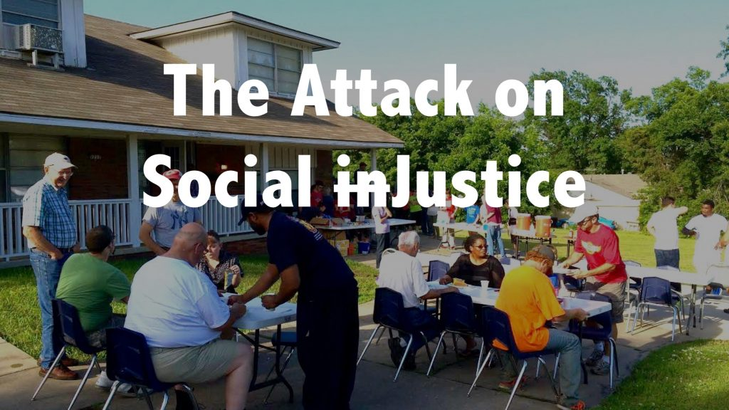 The attack on social justice | brianjenningsblog.com